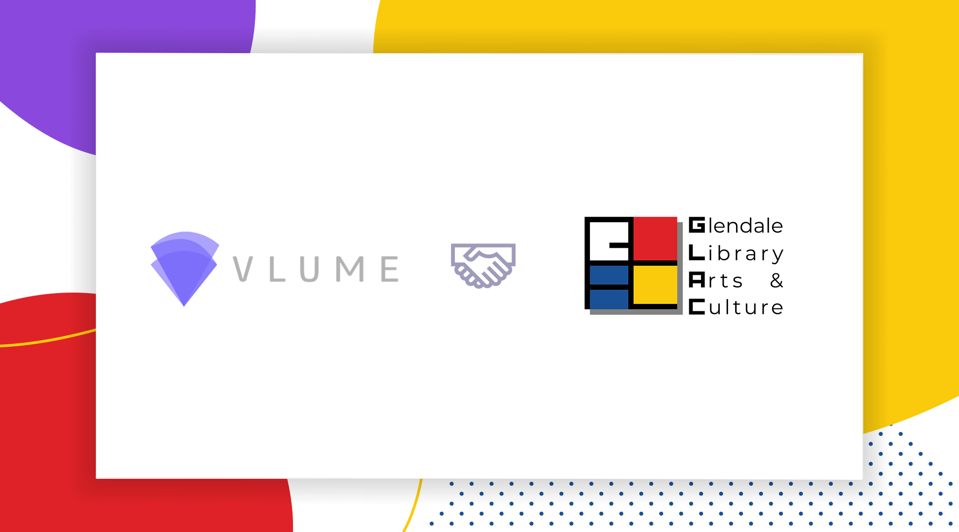 VLUME & GLAC Partnership